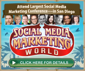 Click Here for the World's Largest Live Social Media Conference!